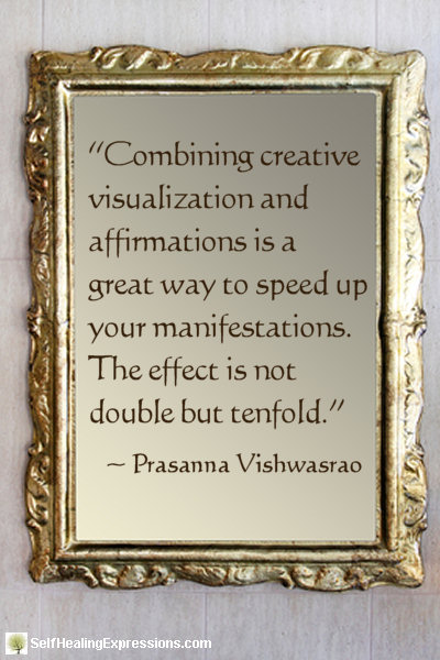 Combining creative visualization and affirmations