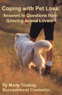 Coping with Pet Loss: Answers to Questions from Grieving Animal Lovers