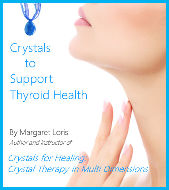 Crystals to Support Thyroid Health