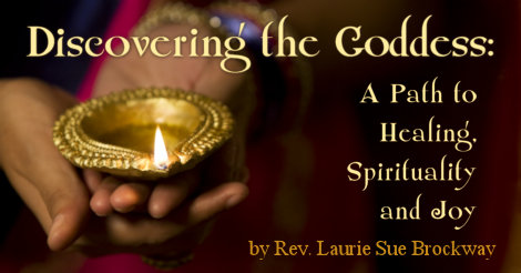 Discovering the Goddess: A Path to Healing, Spirituality and Joy