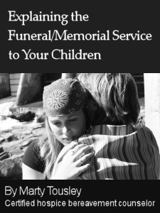 Explaining the Funeral / Memorial Service to Your Children