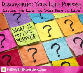 Discovering Your Life Purpose: Living the Life You Were Born to Live