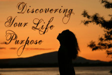 Discovering Your Life Purpose