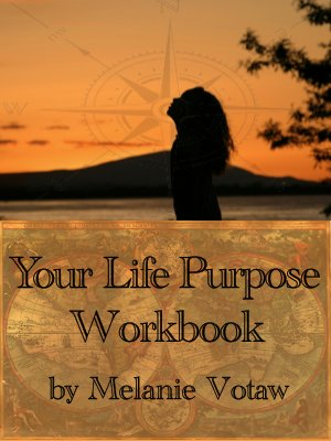 Your Life Purpose Workbook