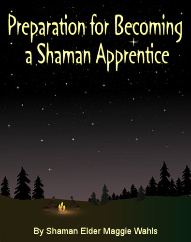 Preparation for Becoming a Shaman Apprentice