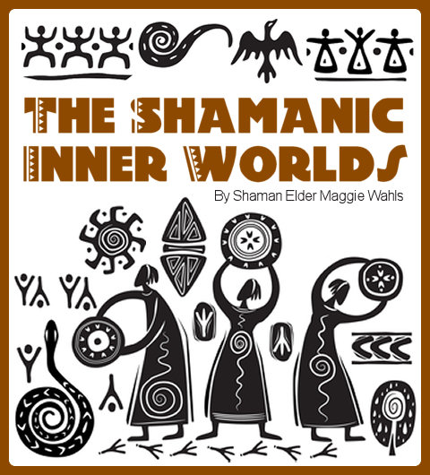 The Shamanic Inner Worlds