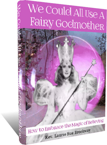 We Could All Use A Fairy Godmother
